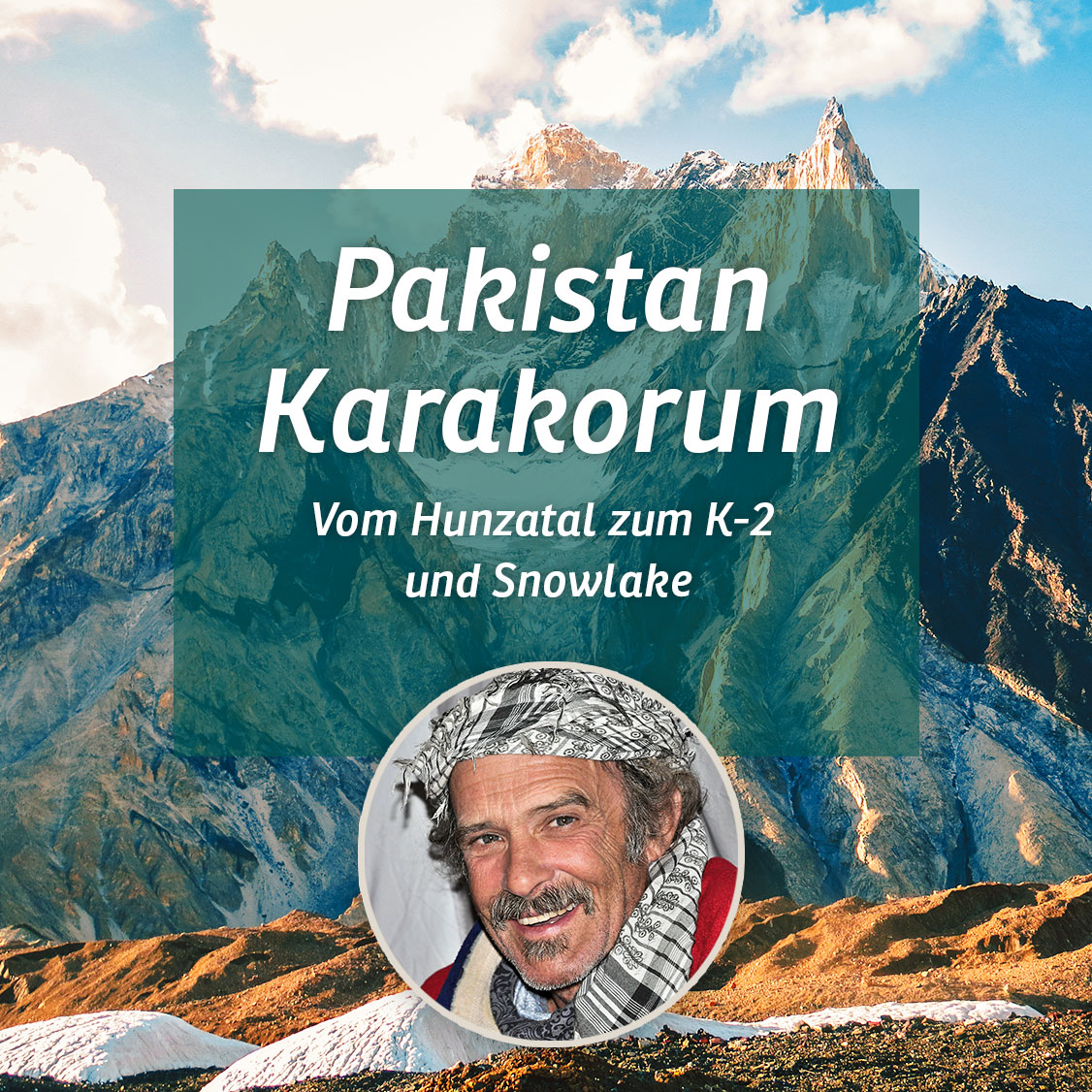 Virtuelle Reise Pakistan Karakorum